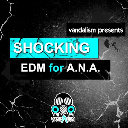 Vandalism – Shocking EDM For ANA Cover